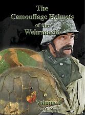 THE CAMOUFLAGE HELMETS OF THE WEHRMACHT VOLUME ONE