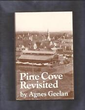 PINE COVE REVISITED by Agnes Geelan