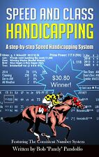 Speed and Class Handicapping by Bob Pandolfo - Thoroughbred Racing Handicapping