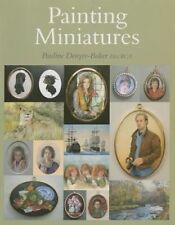 Painting Miniatures by Pauline Denyer-Baker (Paperback, 2014)