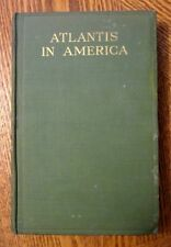 LEWIS SPENCE Atlantis in America (RARE HB 1925 1st US Edition)