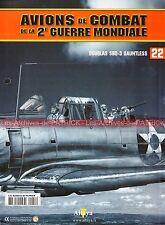 AVIONS DE COMBAT 22 WW2 DOUGLAS SBD3 Dauntless WILLIAM E HALL John-J POWERS WW 2