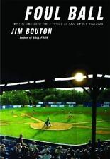 Jim Bouton~FOUL BALL~SIGNED 1ST/DJ~NICE COPY
