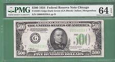 1934 $500 FIVE HUNDRED DOLLAR BILL...Chicago...PMG 64 EPQ...NO NET..358