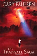 The Transall Saga by Gary Paulsen
