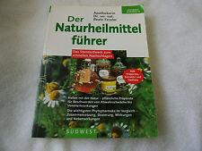 Beate Fessler  DER NATURHEILMITTEL - FÜHRER  Südwest