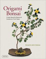 ORIGAMI BONSAI - COLEMAN, BENJAMIN JOHN - NEW HARDCOVER BOOK