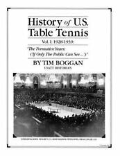 History of U. S. Table Tennis: History of U. S. Table Tennis Volume 1 by Tim...