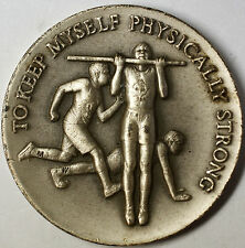 To Keep Myself Physically Strong Boy Scouts .999 Fine Silver High Relief Medal