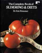 BOOK - THE COMPLETE BOOK OF SLIMMING & DIETS by Dr Eric Trimmer