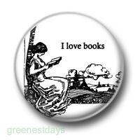 I Love Books 1 Inch / 25mm Pin Button Badge Woman Reading Bookworm Literature