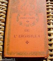 De L´Ergastula, autor Pous y Pagès, Volúmen 1, año 1909, Tipografía L´Avenç