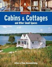 Cabins & Cottages and Other Small Spaces-ExLibrary
