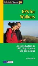 GPS for Walkers: An Introduction to GPS and Digital Maps (Pathfinder), Good Cond