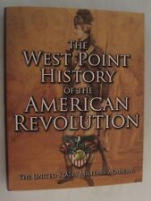 West Point History of the American Revolution (History of Warfare Series)