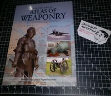 HISTORICAL ATLAS OF WEAPONRY BRENDA RALPH LEWIS RUPERT MATTHEWS HARDCOVER BOOK