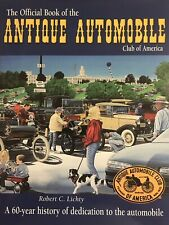 Official Book of the Antique Automobile Club of America by Bob Lichty, Signed Hc