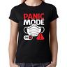 PANIC MODE ON Mundschutz Schutzmaske Comedy Sprüche Spaß Lustig Damen T-Shirt
