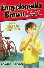 Encyclopedia Brown and the Case of the Secret Pitch (Paperback or Softback)