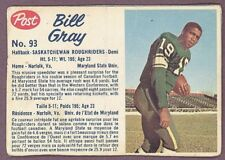 1962 POST CFL FOOTBALL #93 BILL GRAY VG SASKATCHEWAN ROUGHRIDERS MARYLAND STATE