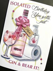 Hand-made personalised 'isolation virus Humour' GIN & BEAR IT! Birthday Card