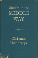 Studies in the Middle Way by Christmas Humphreys (1959, HC/DJ) Buddhist Essays