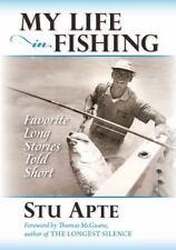 My Life in Fishing: Favorite Long Stories Told Short (Paperback or Softback)