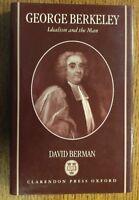 George Berkeley, Idealism And The Man.  David Berman.