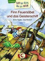 Finn Feuersäbel und das Geisterschiff von Taube, Anna | Buch | Zustand gut