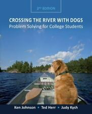 Crossing the River with Dogs : Problem Solving for College Students by Ted Herr…