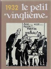 Intégrale des couvertures Petit Vingtième - Année 1932. Album cartonné - Neuf