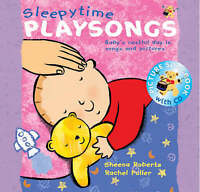Songbooks – Sleepy Time Playsongs (Book + CD): Baby's Restful Day in Songs and P