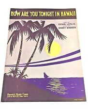 """Vintage """"How Are You Tonight in Hawaii"""" Sheet Music Dated 1930"""