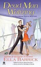 Dead Man Waltzing: A Ballroom Dance Mystery-ExLibrary