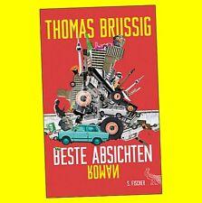 Thomas Brussig - Beste Absichten - Roman 2017   9783103972436 - NEU