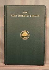 The Fobes Memorial Library Oakham Massachusetts Henry Wright 1909 1st ed.
