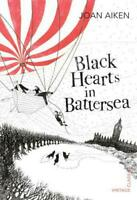 Black Hearts in Battersea (Vintage Childrens Classics) by Aiken, Joan, NEW Book,