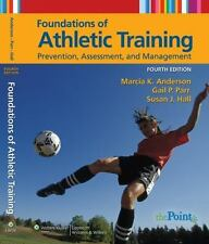 Foundations of Athletic Training : Prevention, Assessment, and Management by Ma…
