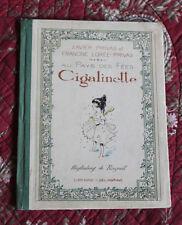 1926 Cigalinette au pays des fées Privas illustré Raynolt livre enfant enfantina