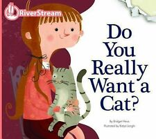 Do You Really Want a Cat? (Riverstream Illustrated Readers, Level 2)