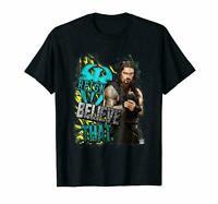 Wwe Roman Reigns Believe That T-shirt Tee size S-5XL US 100 cotton trend 2021