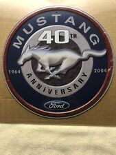 Ford Mustang 40th Anniversary Metal Sign
