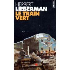 Livre - Herbert Lieberman - Le train vert X