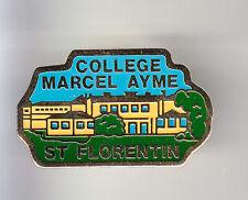 RARE PINS PIN'S .. ART ECOLE SCHOOL COLLEGE LIVRE MARCEL AYME ST FLORENTIN ~BQ