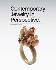 Contemporary Jewelry in Perspective by Art Jewelry Forum Staff (2013, Hardcover)