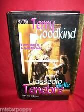 TERRY GOODKIND L'assedio delle tenebre 1998 Fanucci Prima Ed Il libro d'oro