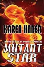 Mutant Star by Karen Haber (2014, Paperback)