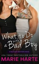 What to Do with a Bad Boy (The McCauley Brothers), Harte, Marie, Acceptable Book