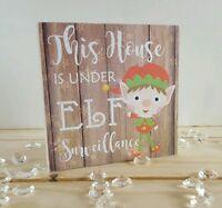 This house is under elf surveillance mini Freestanding plaque christmas decor