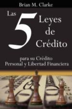 Las 5 Leyes de Cr Dito para Su Cr Dito by Brian Clarke (2006, Paperback)